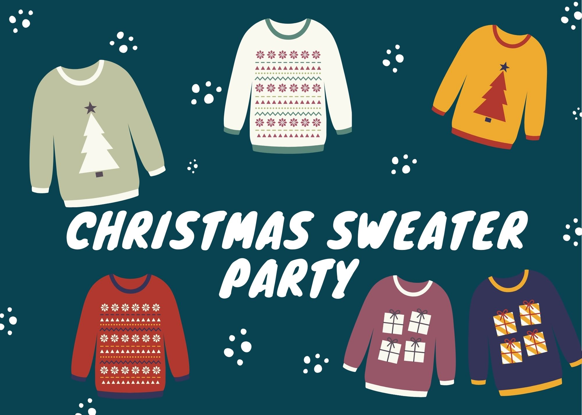 Christmas Sweater Party- Thursday 17th December