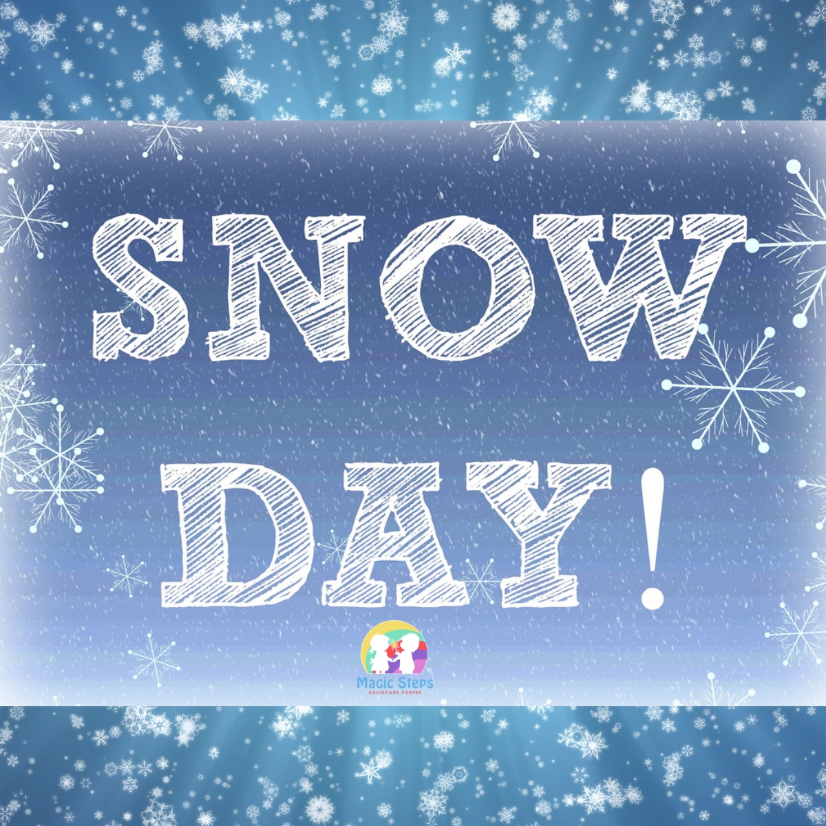Snow Day at Magic Steps- Wednesday 20th January